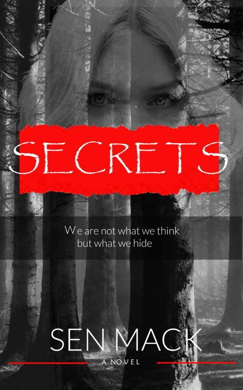 Secrets by Sen Mack